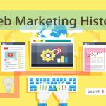 改めて知ろう!Webマーケティングの歴史