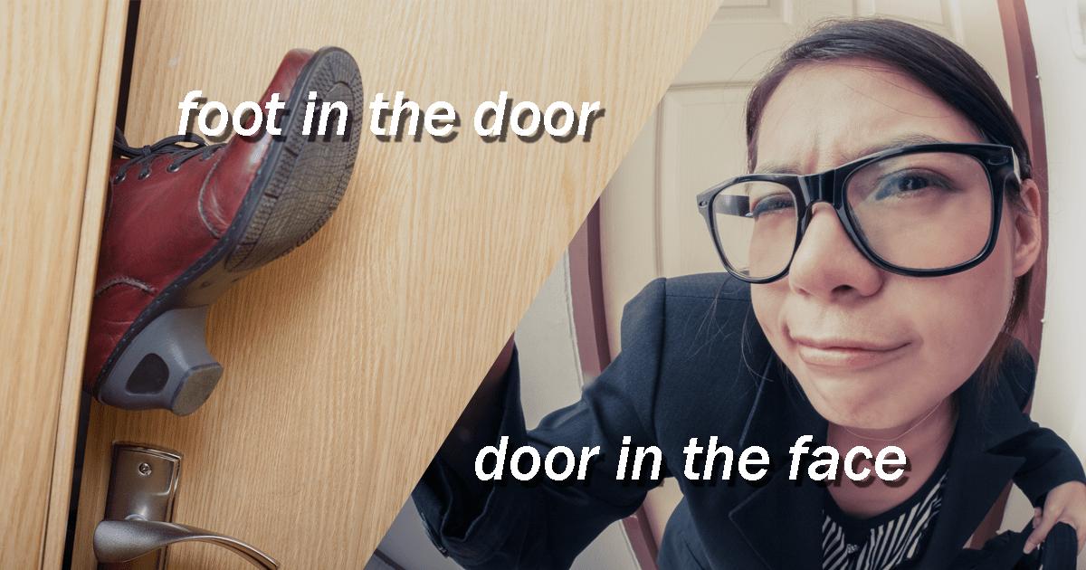 【営業用語】行動心理学の基本のキ!ドア・イン・ザ・フェイスとフット・イン・ザ・ドア